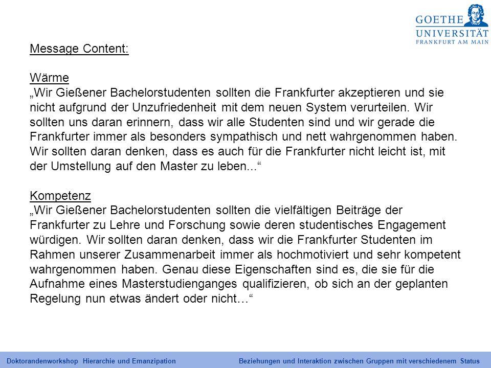 """Message Content: Wärme. """"Wir Gießener Bachelorstudenten sollten die Frankfurter akzeptieren und sie."""
