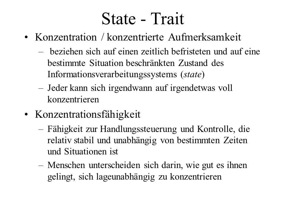 State - Trait Konzentration / konzentrierte Aufmerksamkeit