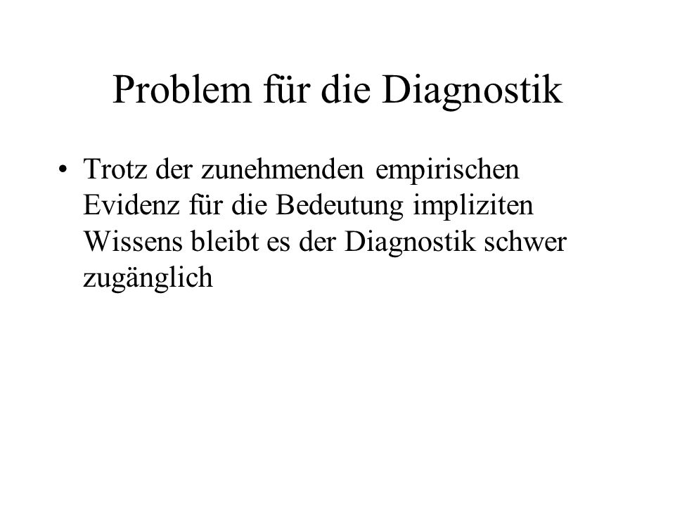 Problem für die Diagnostik