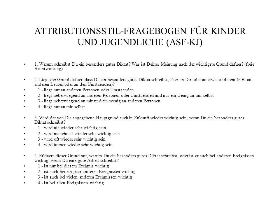 ATTRIBUTIONSSTIL-FRAGEBOGEN FÜR KINDER UND JUGENDLICHE (ASF-KJ)