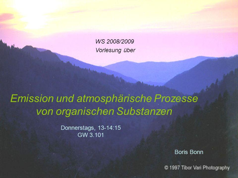 Emission und atmosphärische Prozesse von organischen Substanzen