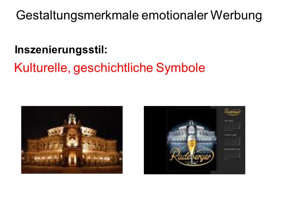 Gestaltungsmerkmale emotionaler Werbung