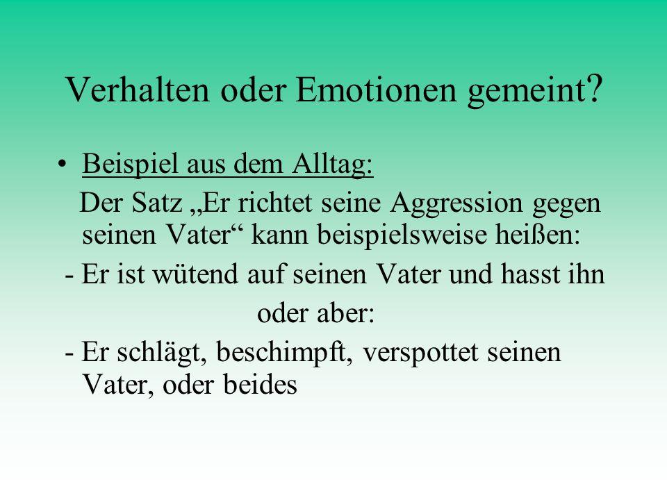 Verhalten oder Emotionen gemeint