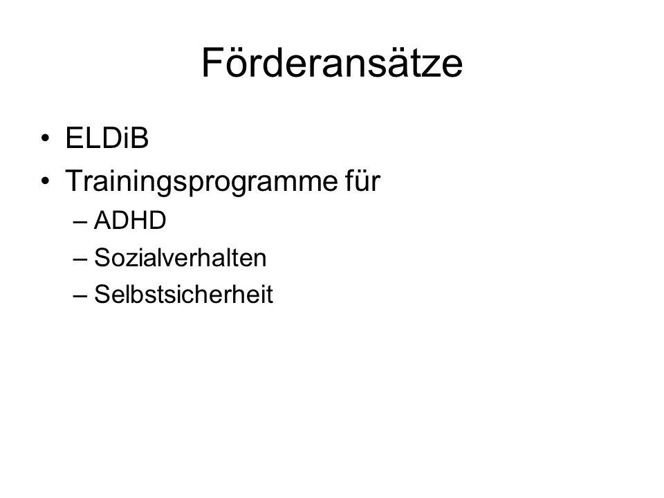 Förderansätze ELDiB Trainingsprogramme für ADHD Sozialverhalten