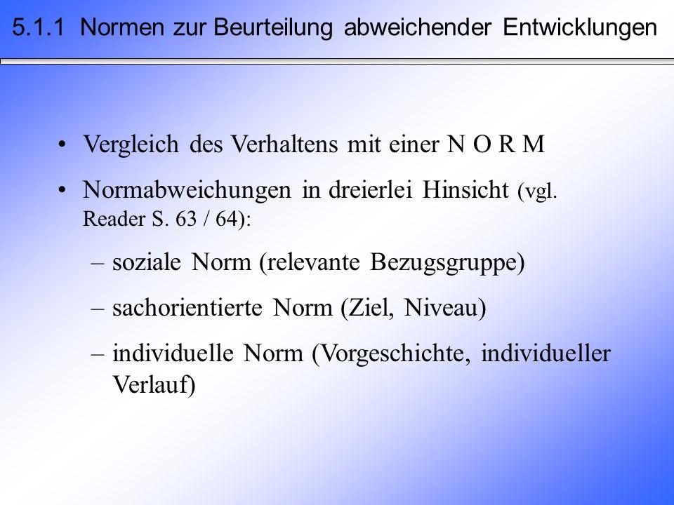 5.1.1 Normen zur Beurteilung abweichender Entwicklungen