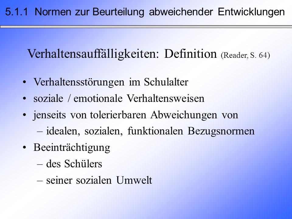 Verhaltensauffälligkeiten: Definition (Reader, S. 64)