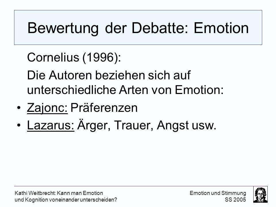 Bewertung der Debatte: Emotion