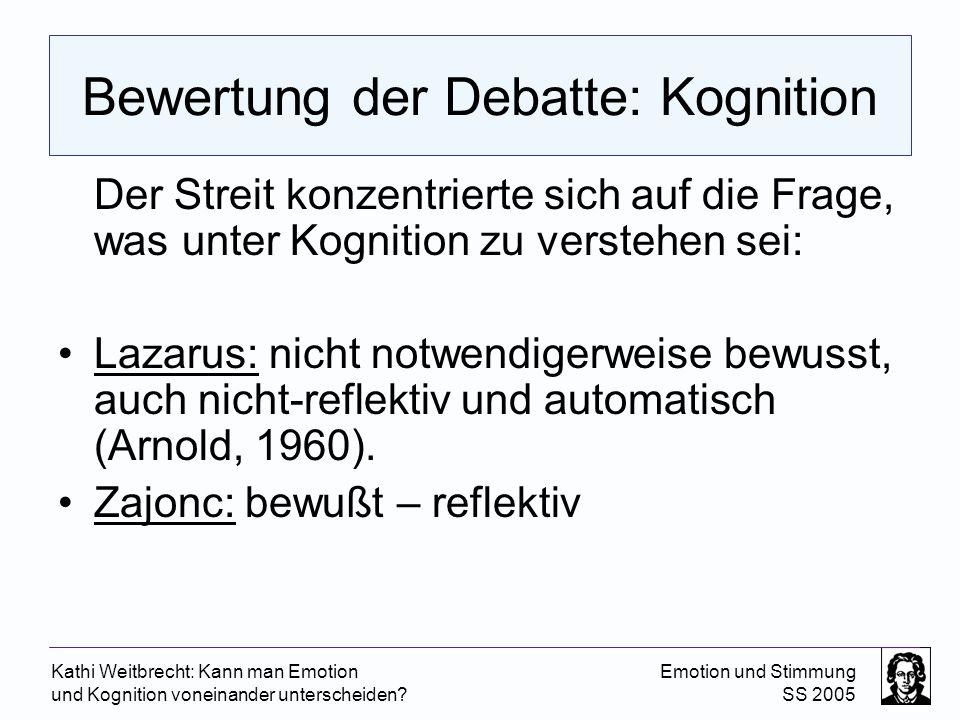 Bewertung der Debatte: Kognition