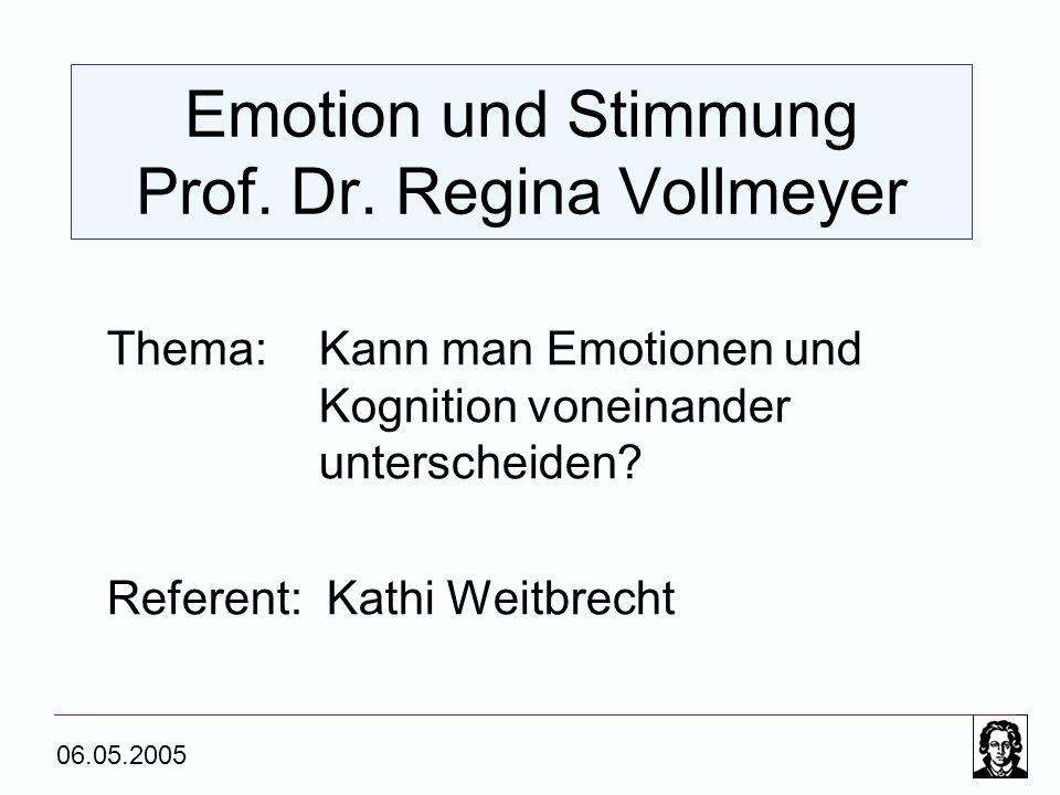 Emotion und Stimmung Prof. Dr. Regina Vollmeyer