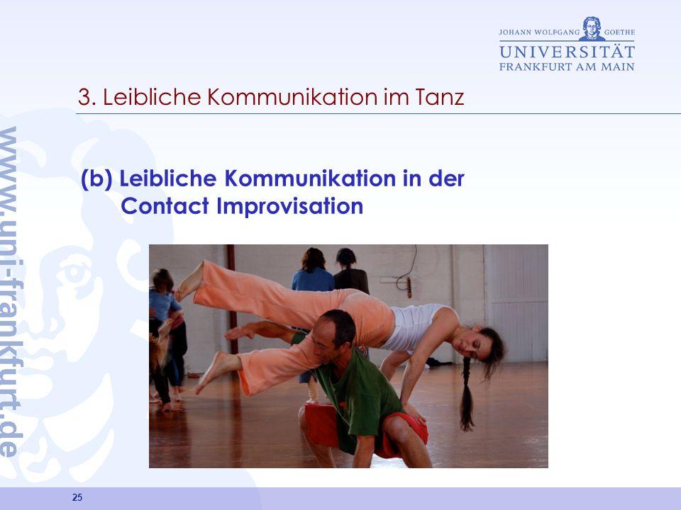 3. Leibliche Kommunikation im Tanz