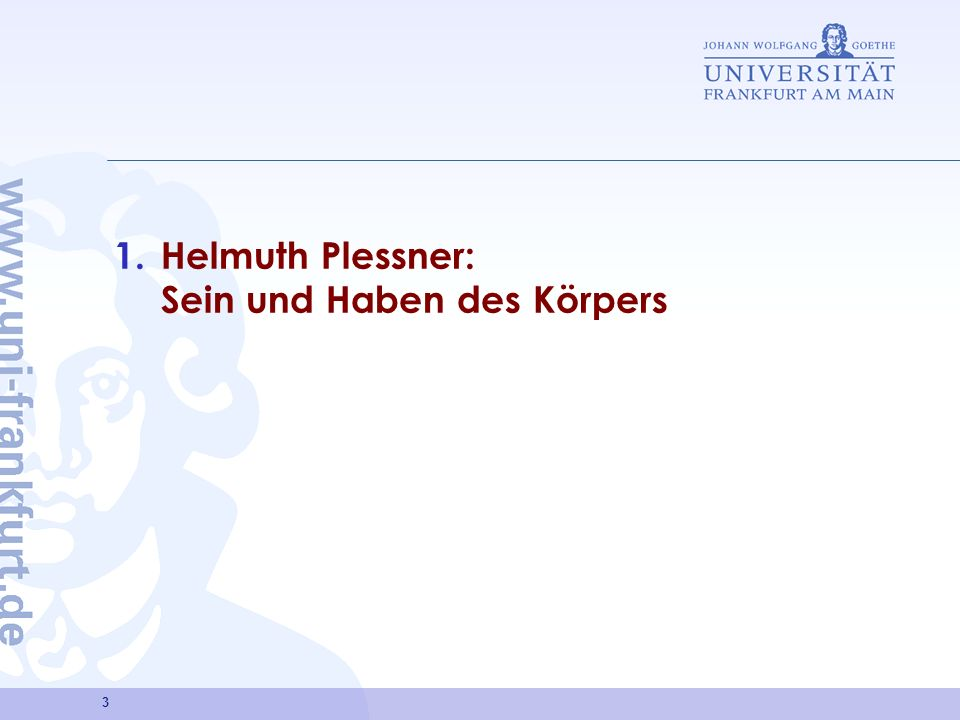 Helmuth Plessner: Sein und Haben des Körpers