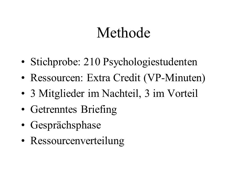 Methode Stichprobe: 210 Psychologiestudenten