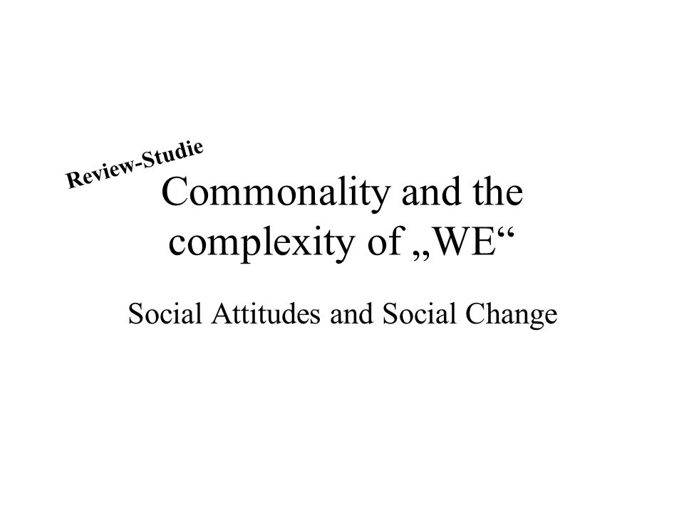 "Commonality and the complexity of ""WE"