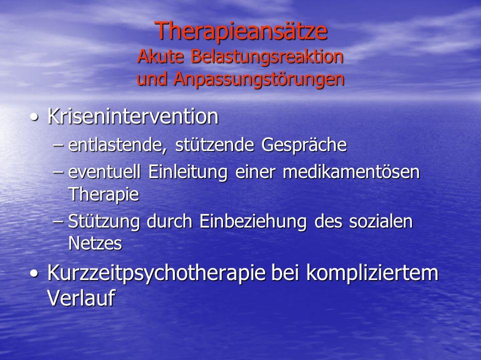 Therapieansätze Akute Belastungsreaktion und Anpassungstörungen