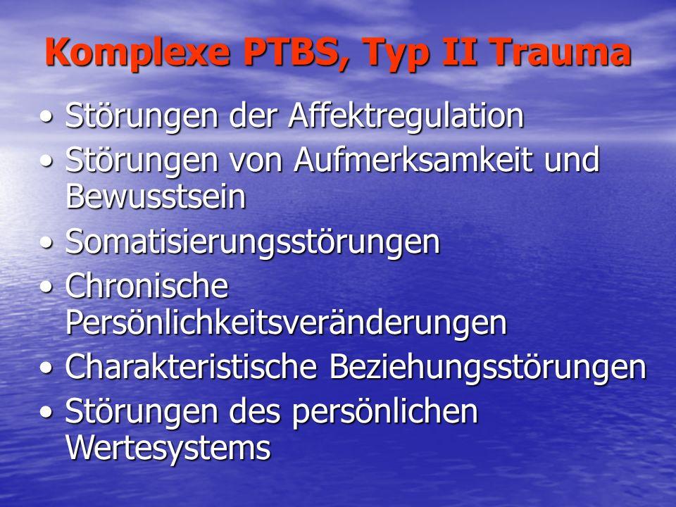 Komplexe PTBS, Typ II Trauma