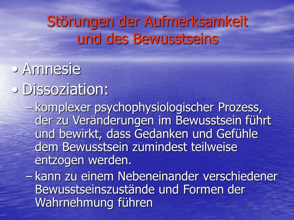 Störungen der Aufmerksamkeit und des Bewusstseins