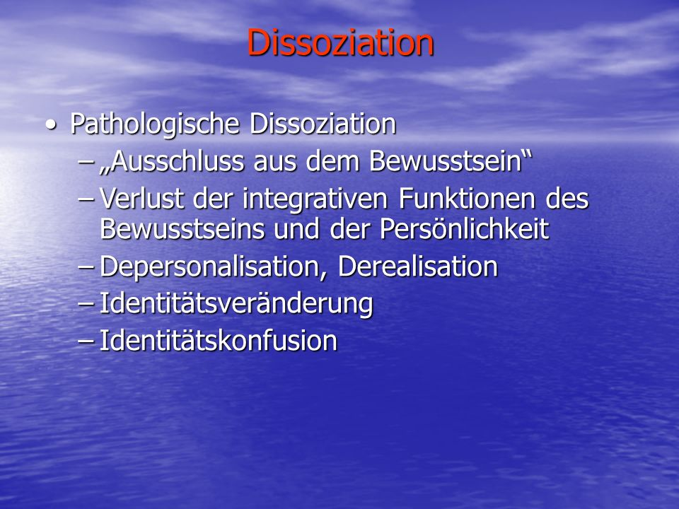 Dissoziation Pathologische Dissoziation