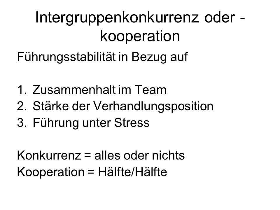 Intergruppenkonkurrenz oder -kooperation
