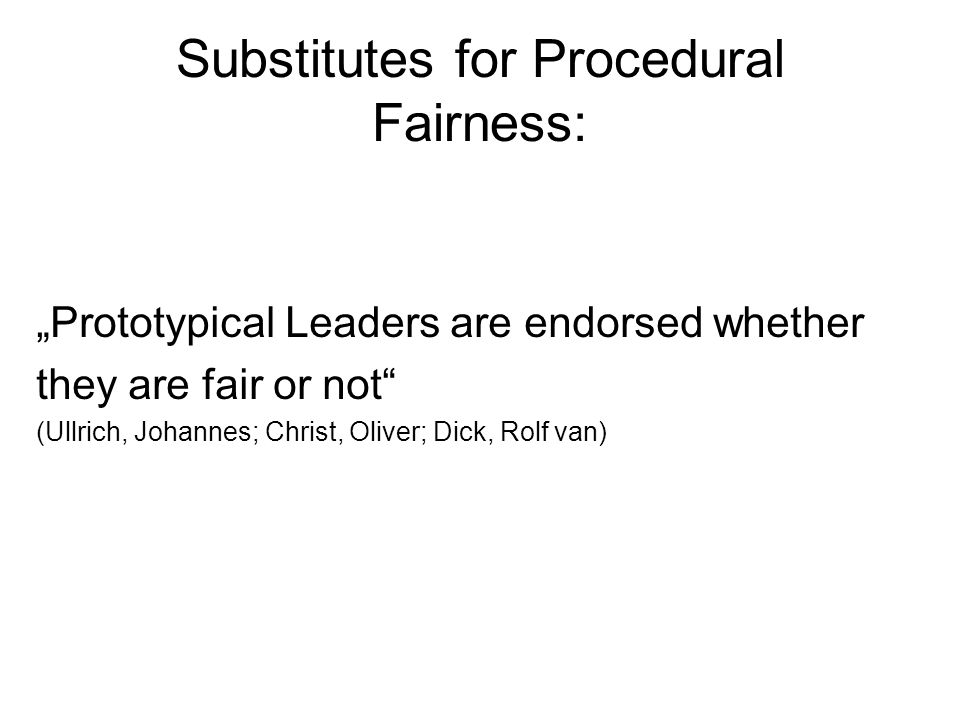 Substitutes for Procedural Fairness: