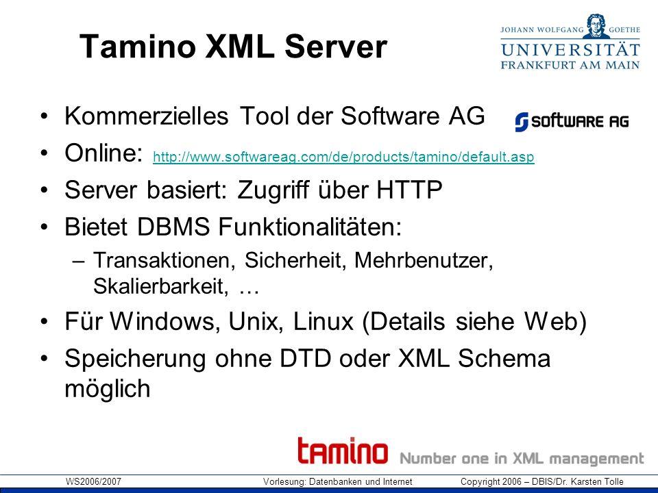 Tamino XML Server Kommerzielles Tool der Software AG