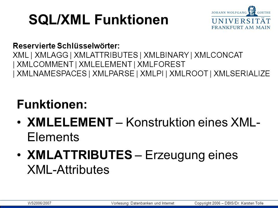SQL/XML Funktionen Funktionen: