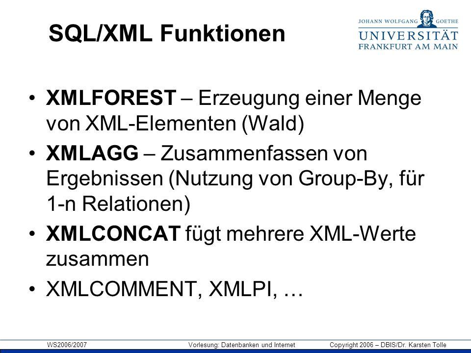 SQL/XML Funktionen XMLFOREST – Erzeugung einer Menge von XML-Elementen (Wald)