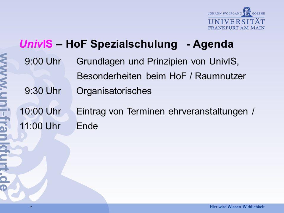 UnivIS – HoF Spezialschulung - Agenda