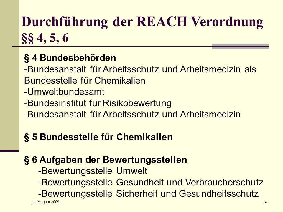 Durchführung der REACH Verordnung §§ 4, 5, 6