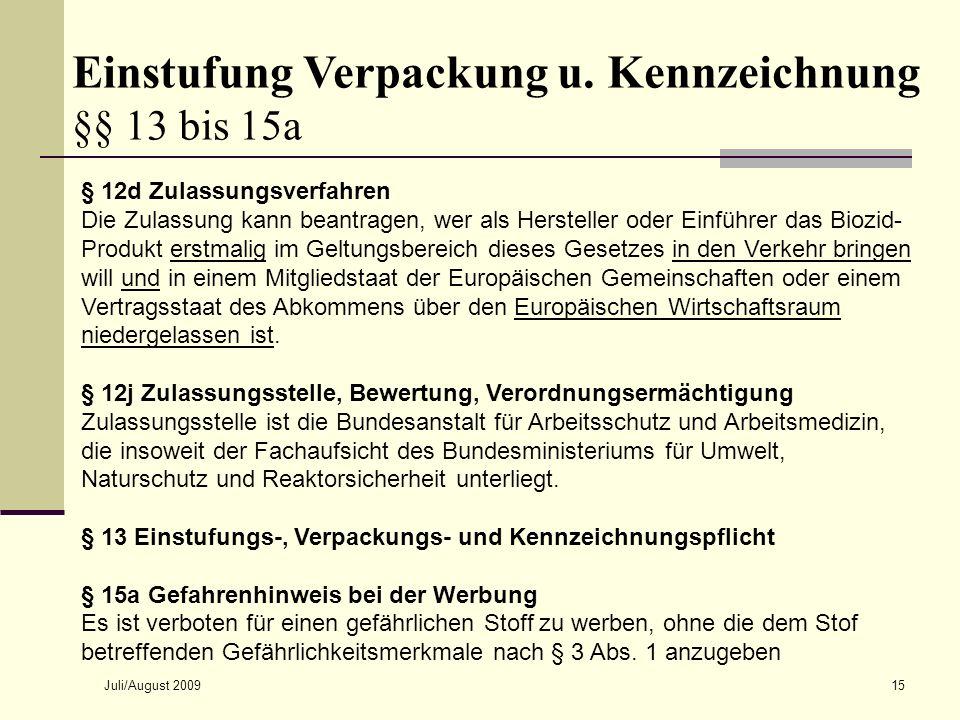 Einstufung Verpackung u. Kennzeichnung §§ 13 bis 15a
