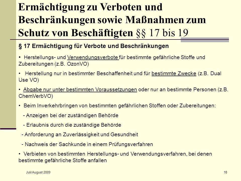Ermächtigung zu Verboten und Beschränkungen sowie Maßnahmen zum Schutz von Beschäftigten §§ 17 bis 19