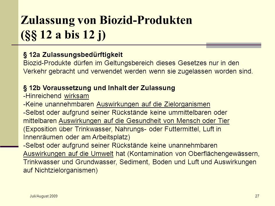 Zulassung von Biozid-Produkten (§§ 12 a bis 12 j)