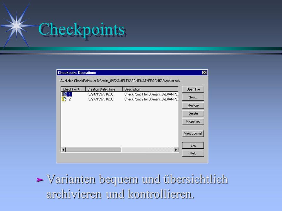 Checkpoints Varianten bequem und übersichtlich archivieren und kontrollieren.