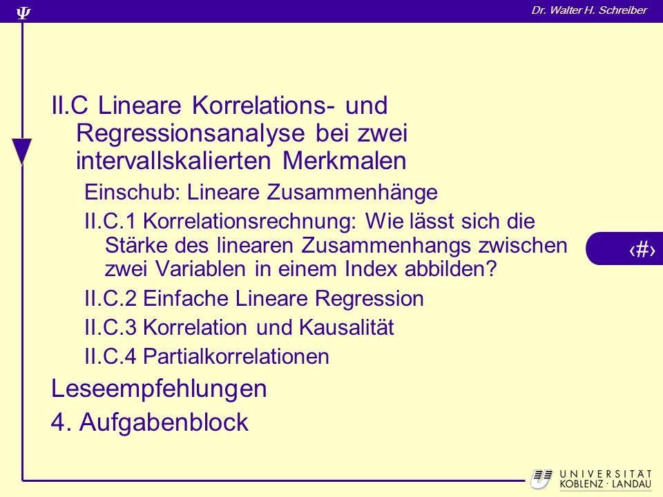 II.C Lineare Korrelations- und Regressionsanalyse bei zwei intervallskalierten Merkmalen