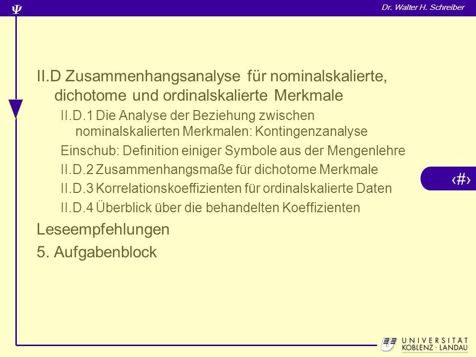 II.D Zusammenhangsanalyse für nominalskalierte, dichotome und ordinalskalierte Merkmale