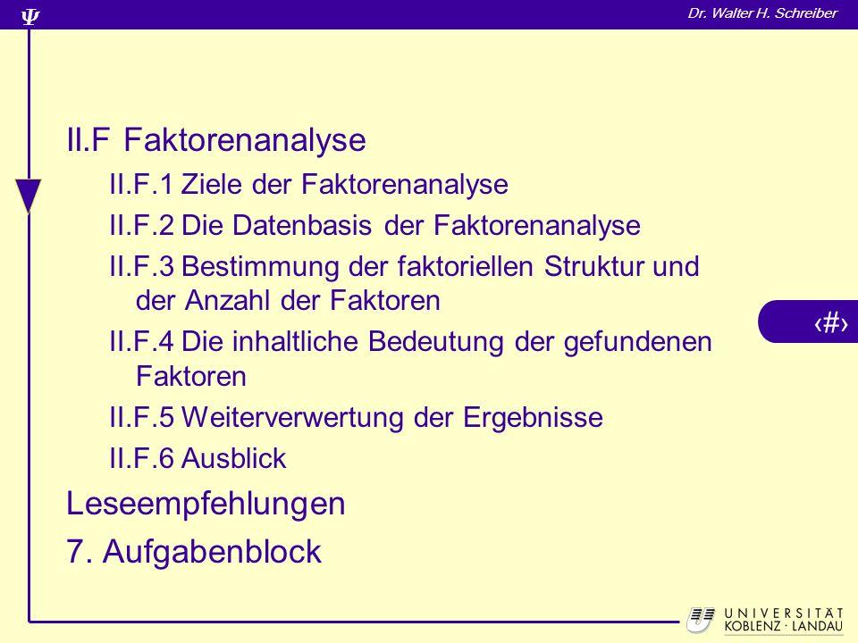 II.F Faktorenanalyse Leseempfehlungen 7. Aufgabenblock