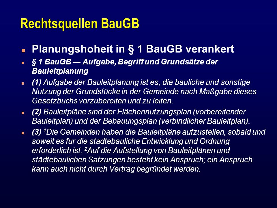 Rechtsquellen BauGB Planungshoheit in § 1 BauGB verankert