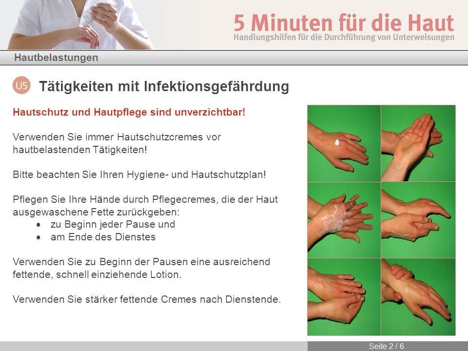 Hautschutz und Hautpflege sind unverzichtbar!