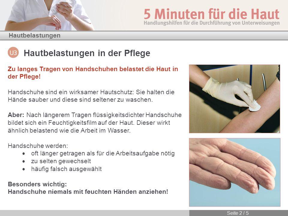 Zu langes Tragen von Handschuhen belastet die Haut in der Pflege!