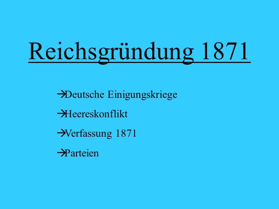Reichsgründung 1871 Deutsche Einigungskriege Heereskonflikt