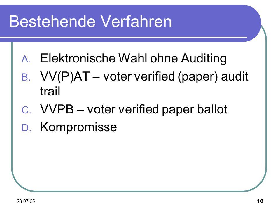 Bestehende Verfahren Elektronische Wahl ohne Auditing