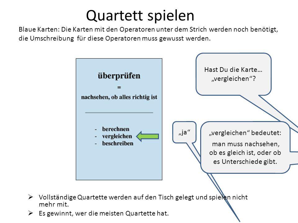 Quartett spielen Blaue Karten: Die Karten mit den Operatoren unter dem Strich werden noch benötigt, die Umschreibung für diese Operatoren muss gewusst werden.