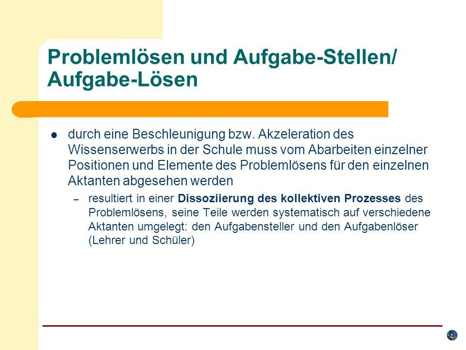 Problemlösen und Aufgabe-Stellen/ Aufgabe-Lösen