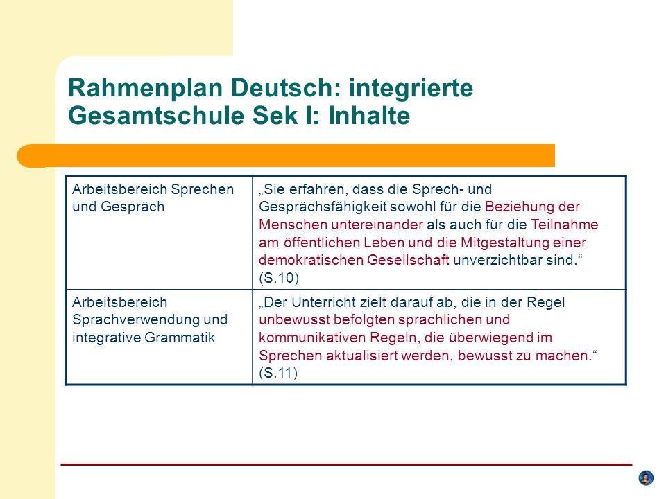 Rahmenplan Deutsch: integrierte Gesamtschule Sek I: Inhalte