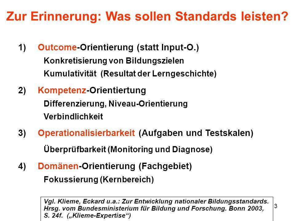 Zur Erinnerung: Was sollen Standards leisten