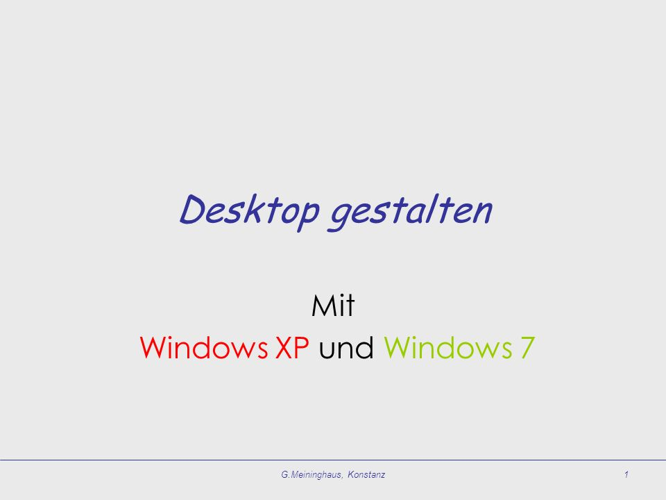 Mit Windows XP und Windows 7
