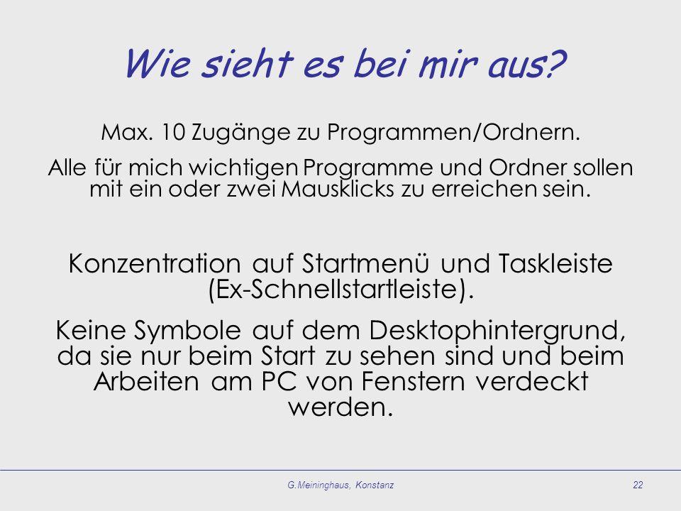 Wie sieht es bei mir aus Max. 10 Zugänge zu Programmen/Ordnern.