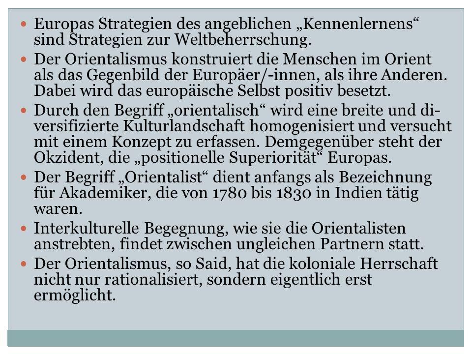 """Europas Strategien des angeblichen """"Kennenlernens sind Strategien zur Weltbeherrschung."""