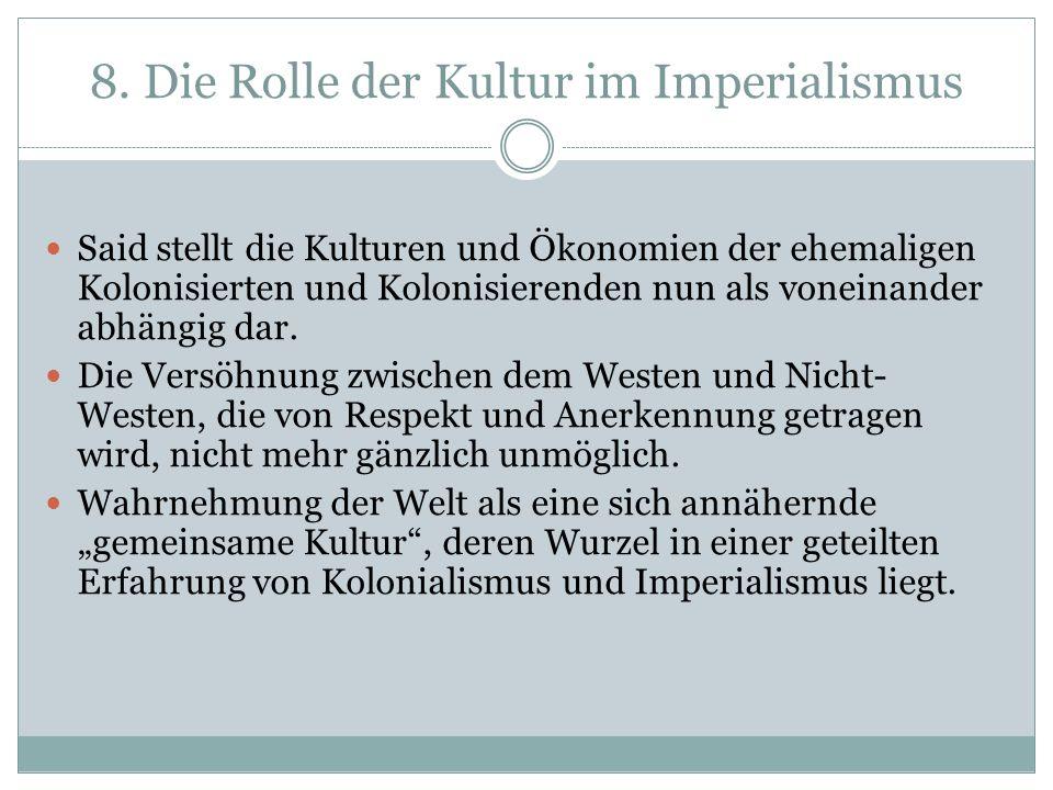 8. Die Rolle der Kultur im Imperialismus