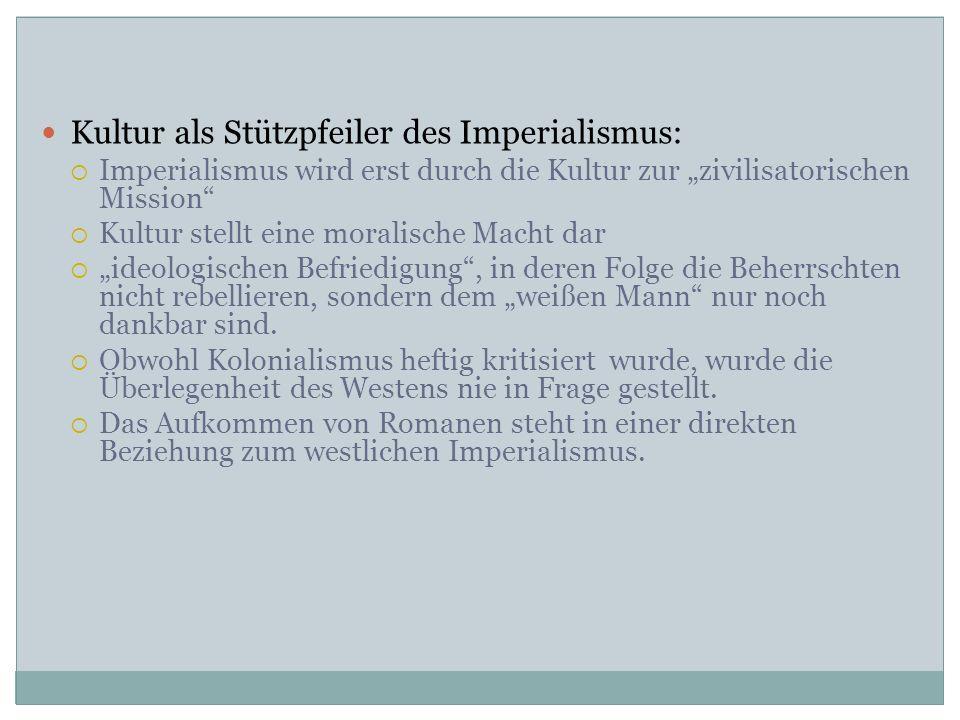 Kultur als Stützpfeiler des Imperialismus: