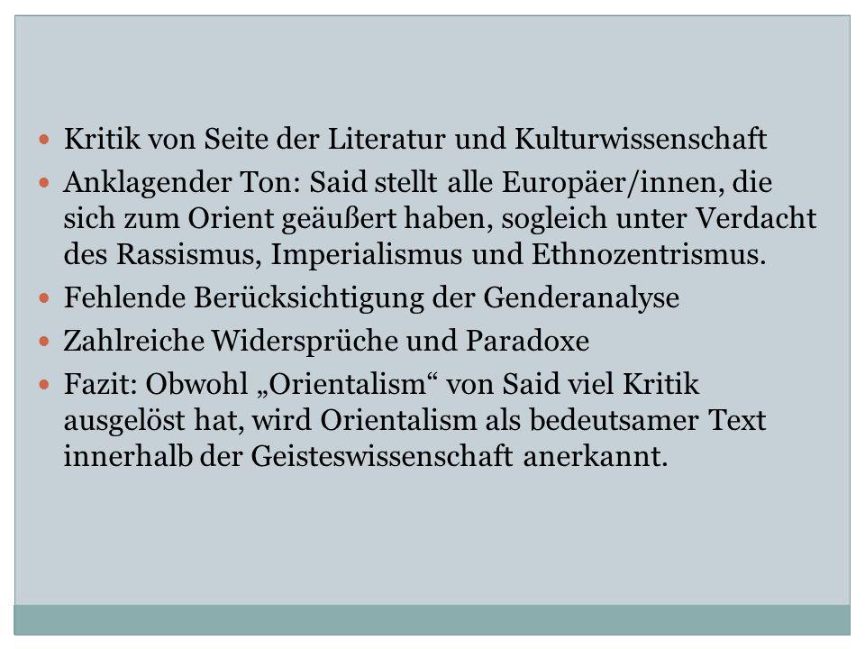 Kritik von Seite der Literatur und Kulturwissenschaft